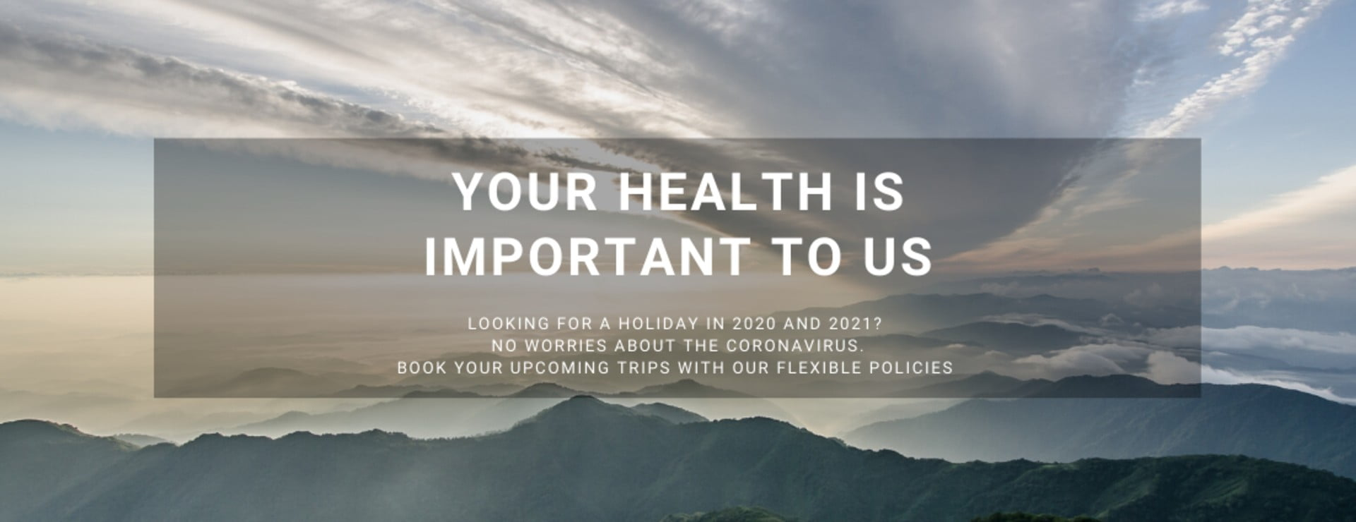 Looking for a holiday in 2020 & 2021? No worries about the Coronavirus
